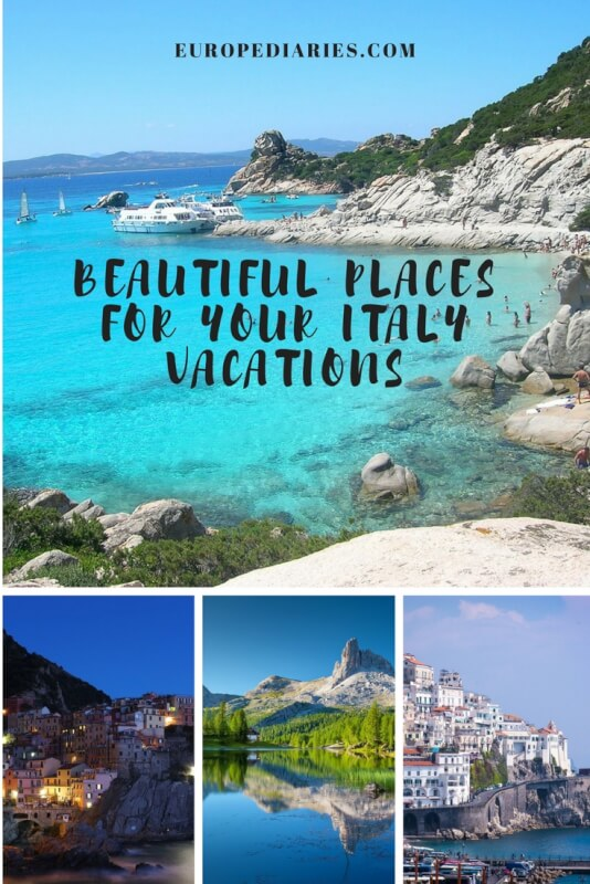 Most Beautiful And Famous Places In Italy Where To Go For Holidays A Guide By Europediaries
